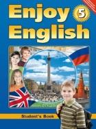 ГДЗ по Английскому языку 5 класс Биболетова, Денисенко, Трубанева Enjoy English 2015